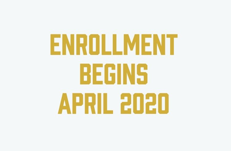 Enrollment Begins